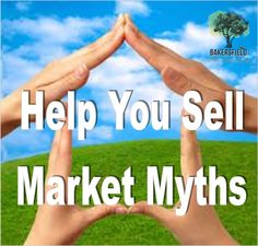 Market Myths up on the blog!  Home Selling Tips, Real Estate Tips, Real Estate Blog, Bakersfield Realtor  Bakersfield Real Estate Group