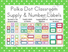 Polka Dot Classroom Supply & Number Labels (with and w/o pictures)