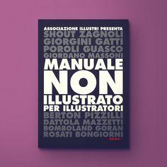 Manuale non illustrato  per illustratori – illustratore italiano