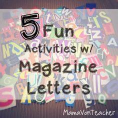 MamaVonTeacher's ideas for magazine letter activities for early literacy #magazineletters #literacy #wordwork