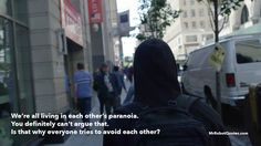 """Mr Robot Quotes — """"We're all living in each other's paranoia. You..."""
