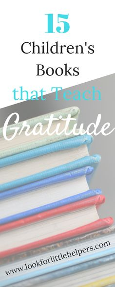 Teach kids to be grateful.  Books that teach gratitude. #gratitude