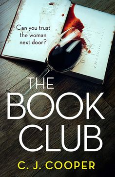 EBook The Book Club: The twisty, addictive and heart-stopping thriller you won't be able to put down Author C. Got Books, I Love Books, Book Club Books, Books To Read, Thriller Books, Mystery Novels, Books For Teens, Free Reading, Reading Lists