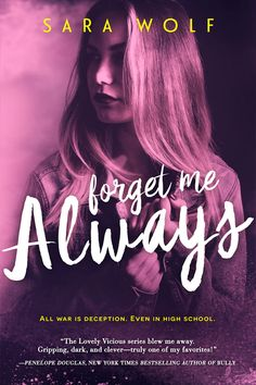 Forget Me Always – Sara Wolf https://www.goodreads.com/book/show/26114440-forget-me-always