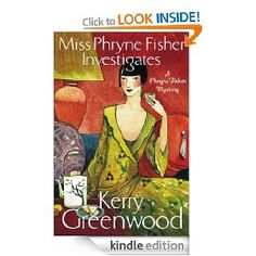 On sale today for £0.99: Miss Phryne Fisher Investigates by Kerry Greenwood, 185 pages, 4.2 stars, 11 reviews