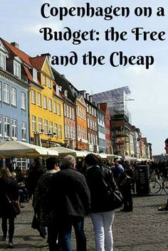 #Copenhagen on a Budget: the Free and the Cheap. #travel #budget Budget travel tips #travel #budget