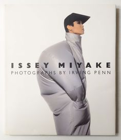 Irving Penn - Issey Miyake Photographs First Edition 1988 Book American Post-Modern Paper Issey Miyake, Irving Penn, Fashion Advertising, Inspiration Mode, Comme Des Garcons, Japanese Fashion, Poses, Fashion History, Style Guides