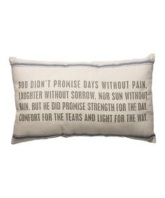 Look what I found on #zulily! 'God Didn't Promise' Throw Pillow by Primitives by Kathy #zulilyfinds