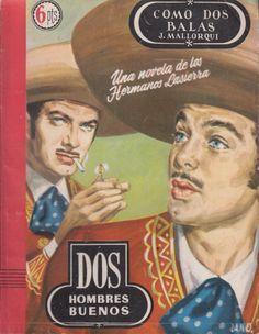 Como dos balas :[una novela de los hermanos Lasierra]. Ed. Cid, 1955 (Col. Dos hombres buenos ; 11)