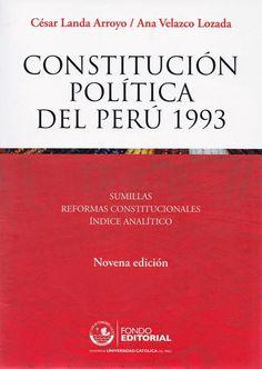 Título: Constitución Política del Perú 1993. Autores: César Landa Arroyo y Ana Velazco Lozada. Año: 2014. ISBN: 978-612-317-022-6