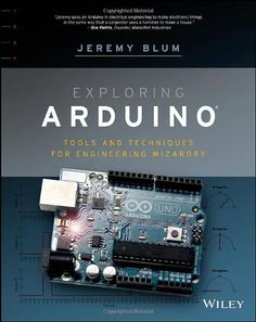 Exploring Arduino: Tools and Techniques for Engineering Wizardry by Jeremy Blum,  $21.81