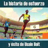 La historia de esfuerzo y superación de Usain Bolt.