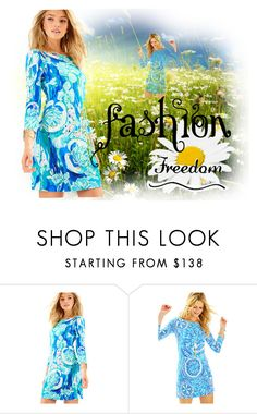 """Fashion Freedom"" by linda-shy-dalton ❤ liked on Polyvore featuring Lilly Pulitzer"