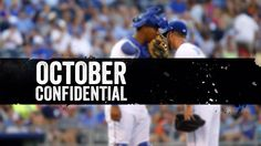 October Confidential: Giants vs. Royals