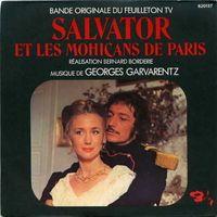 """""""Salvator et les Mohicans de Paris"""" (1975) - 8 Episodes - BO"""