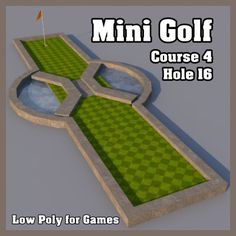 Low Poly Mini Golf Hole C4H16