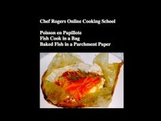 Fish in a Bag-Fish en Papillote-Poisson en Papillote-Baked Fish-Cooking ...