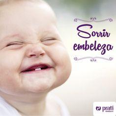 O sorriso é um calmante sem efeitos colaterais! :)