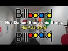 Dance Club Songs: Top Dance Music Chart | #Billboard Week of May 07, 2016 The week's most popular songs played in U.S. dance clubs, compiled from reports fro...