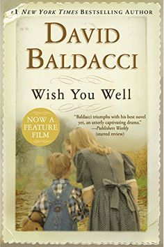 Wish You Well, 2015 The New York Times Best Sellers Fiction winner, David Baldacci #NYTime #GoodReads #Books