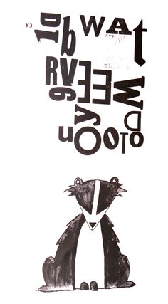 hand drawn badger illustration & letter press typography print