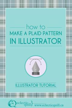 How to Make a Plaid Pattern in Illustrator - Eclectic Quill - How to Make a Plaid Pattern in Illustrator – Eclectic Quill In this Adobe Illustrator tutorial I'm going to show you just how quick and easy it is to make a plaid pattern. Web Design Tips, Graphic Design Trends, Graphic Design Tutorials, Graphic Design Typography, Graphic Design Inspiration, Design Design, Design Process, Graphic Projects, Design Layouts