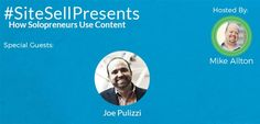 SiteSell Presents: How Solopreneurs Use Content via @sitesell