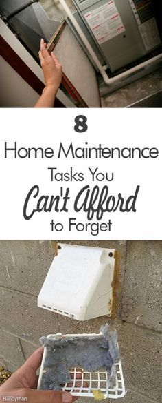 8 Home Maintenance Tasks You Can't Afford to Forget - 101 Days of Organization  Home Maintenance, Home Maintenance Tasks, Home Care Hacks, Home Care Tips and Tricks, How to Care for Your Home, Home Care Tips, Popular Pin