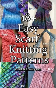 Easy Scarf Knitting Patterns. Most patterns are free. Go beyond garter stitch with these scarf patterns that have been rated as easy, some even suitable for beginners. These scarves are gorgeous ways to try out new techniques like lace and cables, or to take a break from more challenging projects.