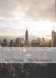 How to move to a new city with no money and no prospects. - L Bee and the Money Tree