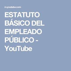 ESTATUTO BÁSICO DEL EMPLEADO PÚBLICO - YouTube