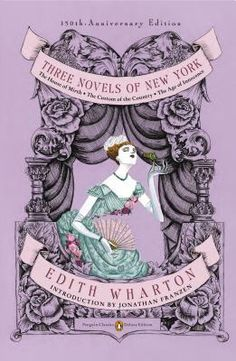 Find Three Novels of New York - by Edith Wharton ( 9780143106555 ) Paperback - Anniv. Ed. and more. Browse more book selections in Classics books at Books-A-Million's online book store