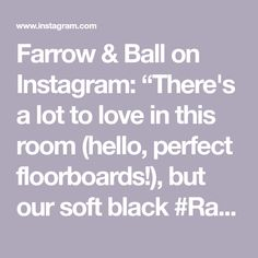 """Farrow & Ball on Instagram: """"There's a lot to love in this room (hello, perfect floorboards!), but our soft black #Railings does a beautiful job of bringing it all…"""" Farrow Ball, Railings, Bring It On, Love, Beautiful, Black, Instagram, Amor, Black People"""