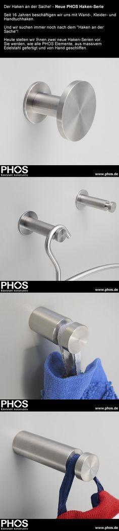 Der Haken an der Sache! - Neue PHOS Haken-Serie.  Heute stellen wir Ihnen zwei neue Haken vor. Sie werden, wie alle PHOS Elemente, aus massivem Edelstahl gefertigt und von Hand geschliffen. Folgende Links informieren Sie: ► http://www.phos.de/AKTIONEN/Neue_Wandhaken_Produktinformation_PHOS_Edelstahl_Design.pdf    ► http://www.phos.de/pdf_download/Prospekte2012/Haken-Garderobenleisten-Edelstahl-Design-PHOS-Prospekt-2012.pdf  ► http://www.phos.de/garderobenhaken_edelstahl_design.php