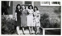 Grandma and her sisters- 1940's.