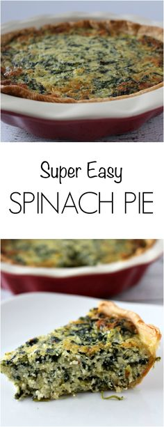 Spinach Pie - super easy to make