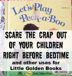Reading a story is a nice way to unwind with kids before bedtime - except when you're reading a terrifying Little Golden Book. #parenting