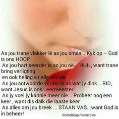 Soul Searching, Afrikaans, Christian Quotes, True Stories, Things To Think About, Wisdom, Faith, Inspirational, God