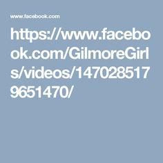https://www.facebook.com/GilmoreGirls/videos/1470285179651470/