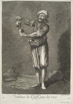 Coffee seller in the streets, from Recueil de cent estampes representant differentes nations du Levant. Print after Jean-Baptiste Vanmour Ottoman, The Turk, Culture, New York Public Library, Statue, Street, Illustration, Rues, Prints