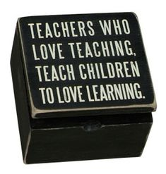 Why you should love teaching.