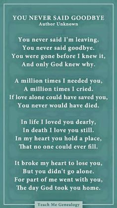 Father death quotes best of inspirational quotes about death a Rip Daddy, Goodbye Poem, Missing You Quotes, Missing Grandma Quotes, Missing Someone In Heaven, Dad In Heaven Quotes, Miss You Dad Quotes, Best Dad Quotes, Loss Of A Loved One Quotes