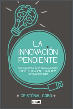 Libro: LA INNOVACIÓN PENDIENTE – RedDOLAC - Red de Docentes de América Latina y del Caribe -