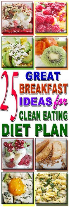 25 GREAT BREAKFAST IDEAS FOR CLEAN EATING DIET PLAN