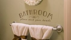 Bathroom...please wash your hands  http://sharonm.uppercaseliving.net