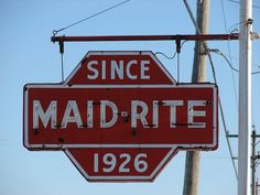 This neon sign for the Maid-Rite restaurant hangs along Route 150 in Galesburg,IL. Food Places, Best Places To Eat, Des Moines Restaurants, Maid Rite Sandwiches, Marshalltown Iowa, Ohio Attractions, Cedar Rapids Iowa, Barn Signs, Hotels