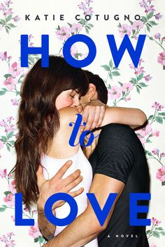 How to Love book pdf free read online here in PDF. Read online and How to Love book (Paperback) with clear copy PDF ePUB KINDLE format. Cool Books, Ya Books, Books To Read, Best Book Covers, Beautiful Book Covers, Date, Complicated Love, Love Cover, Young Adult Fiction