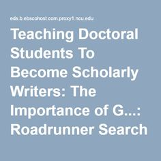 Teaching Doctoral Students To Become Scholarly Writers: The Importance of G...: Roadrunner Search Discovery Service