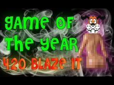 GAME OF THE YEAR 420 BLAZE IT! @YouTube @TwitchShare Happy Holidays