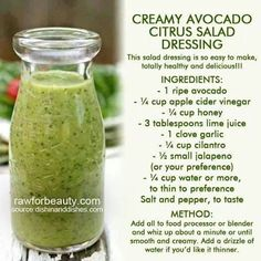 Avocado Lime Dressing-This was DELICIOUS! It taste pretty tart when just trying it straight up. However, when mixed with lettuce and salad toppings it evolves into something addicting and delicious! Healthy too as it has no oils (just avocado! Paleo Recipes, Whole Food Recipes, Cooking Recipes, Avocado Recipes, Cooking Tips, Paleo Sauces, Spinach Recipes, Drink Recipes, Avocado Lime Dressing